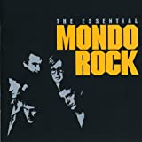 The Essential Mondo Rock von Mondo Rock