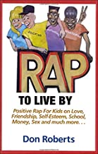 Rap to Live By