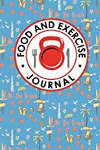 Food and Exercise Journal: Daily Food Diary, Food Diary Template, Food And Exercise Log, Food Tracking Journal (Food and Exercise Journals) (Volume 57)