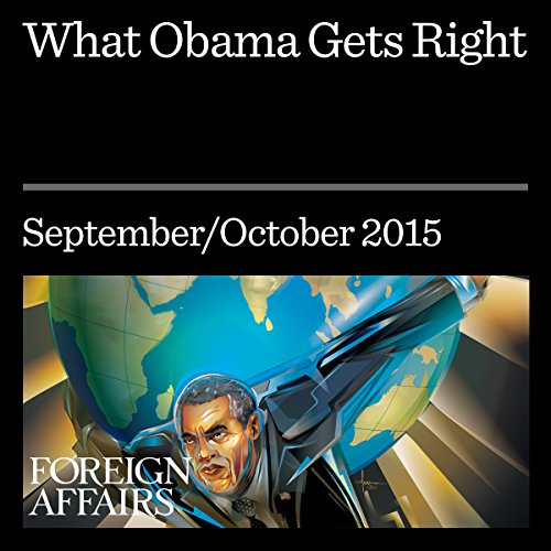 What Obama Gets Right audiobook cover art