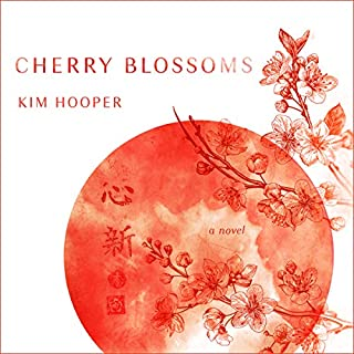 Cherry Blossoms                   By:                                                                                                                                 Kim Hooper                               Narrated by:                                                                                                                                 Peter Berkrot                      Length: 10 hrs and 53 mins     1 rating     Overall 4.0