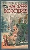 Sacrées sorcières - Editions Gallimard - 23/10/1984
