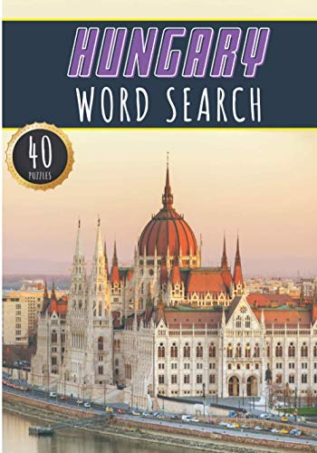 Compare Textbook Prices for Hungary Word Search: 40 Fun Puzzles With Words Scramble for Adults, Kids and Seniors | More Than 300 Hungarian Words On Hungary Cities, Famous Place ... and Heritage, Hungarians Term and Vocabulary  ISBN 9798738427565 by Publishing, HungaryGameWords