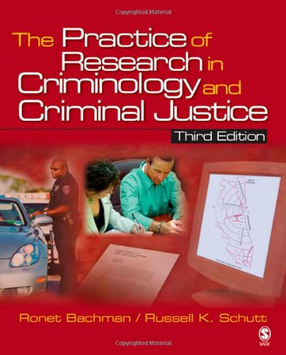 The Practice of Research in Criminology and Criminal Justice (Practice of Research in Criminology & Criminal Justice)