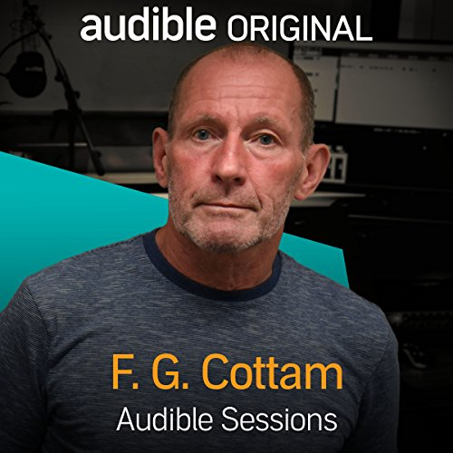 FREE: Audible Sessions with F. G. Cottam cover art