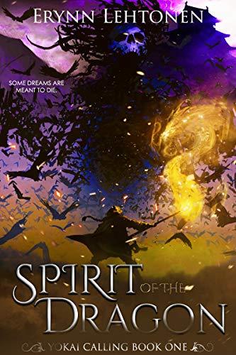 Spirit Of The Dragon by Erynn Lehtonen ebook deal