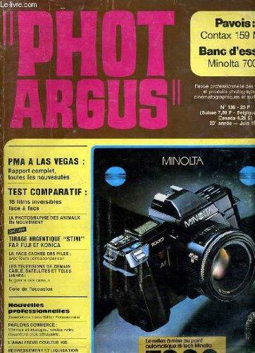 PHOTO ARGUS 20e ANNEE - N°136 - PAVOIS: CONTAX 159 MM - BANC D'ESSAI: MINOLTA 7000...