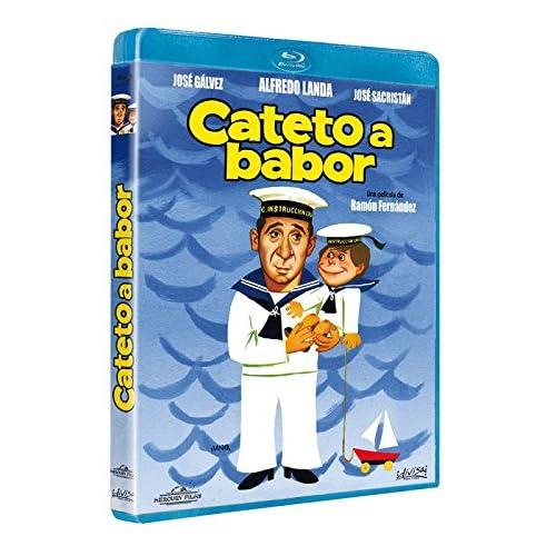 Cateto a babor [Blu-ray]: Amazon.es: Alfredo Landa, José Gálvez, Florinda Chico, Enriqueta Carballeira, Ramón Fernández, Alfredo Landa, José Gálvez: Cine y Series TV