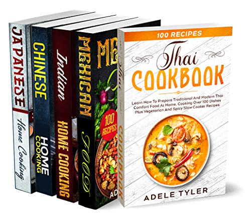 International Cookbook For Beginners: 5 Books In 1: Over 500 Recipes For Cooking Chinese, Indian, Thai, Mexican And Japanese Food At Home (English Edition)
