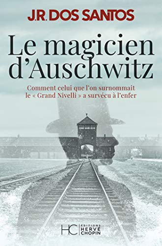 Le magicien d'Auschwitz