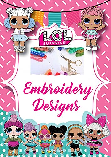 LOL Dolls Embroidery Designs (English Edition)