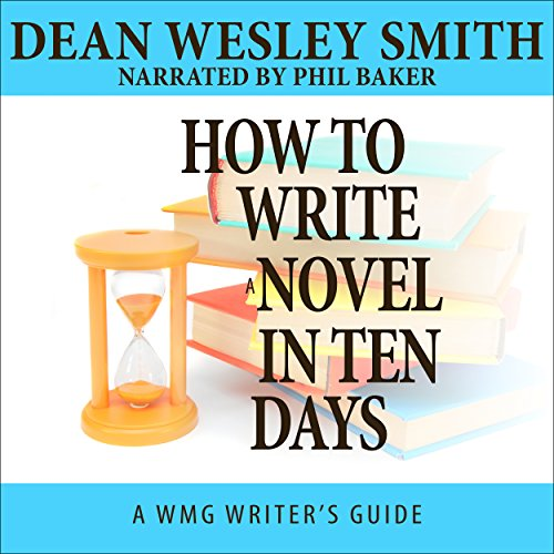 How to Write a Novel in Ten Days audiobook cover art