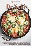 Dr. Sebi para principiantes: Desde alimentos con musgo marino hasta batidos, tés de hierbas, ensaladas, postres y mucho más. 50 increíbles recetas ...   Dr Sebi for Beginners (SPANISH EDITION)