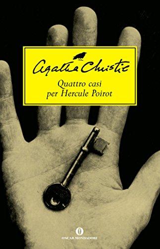 Quattro casi per Hercule Poirot (Oscar scrittori moderni Vol. 1454)