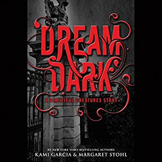 Dream Dark: A Beautiful Creatures Story                   By:                                                                                                                                 Kami Garcia,                                                                                        Margaret Stohl                               Narrated by:                                                                                                                                 Kevin T. Collins                      Length: 3 hrs and 23 mins     912 ratings     Overall 4.2