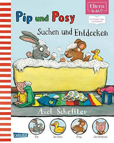 Pip & Posy - Suchen und Entdecken (ELTERN-Vorlesebuch): Mit Vorlese-Tipps von Experten (ELTERN-Vorlesebücher)