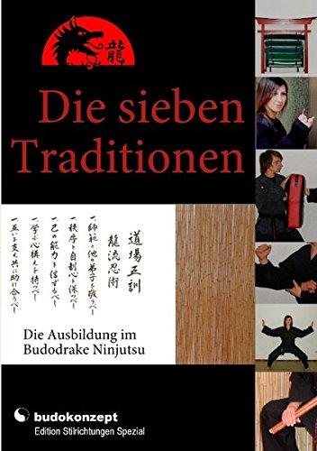 Die sieben Traditionen: Die Ausbildung im Budodrake Ninjutsu
