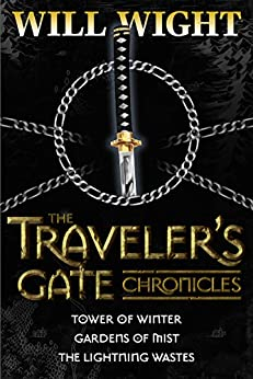 The Traveler's Gate Chronicles (Complete) (The Traveler's Gate Trilogy Book 0) by [Will Wight]