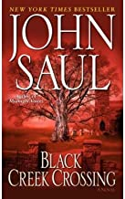 [(Black Creek Crossing)] [Author: John Saul] published on (May, 2005)