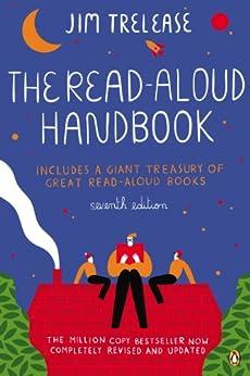 The Read-Aloud Handbook: Seventh Edition by [Jim Trelease]