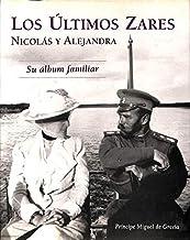ULTIMOS ZARES - LOS: NICOLAS Y ALEJANDRA. SU ALBUM FAMILIAR