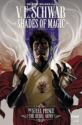 Amazon.com: Shades of Magic: The Steel Prince #3.1: The Rebel Army ...