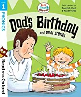 Read with Oxford: Stage 1: Biff, Chip and Kipper: Dad's Birthday and Other Stories