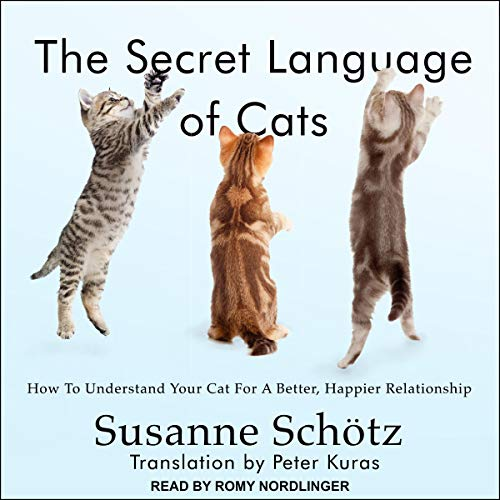 The Secret Language of Cats     How to Understand Your Cat for a Better, Happier Relationship              De :                                                                                                                                 Susanne Schotz,                                                                                        Peter Kuras - translator                               Lu par :                                                                                                                                 Romy Nordlinger                      Durée : 5 h et 32 min     Pas de notations     Global 0,0