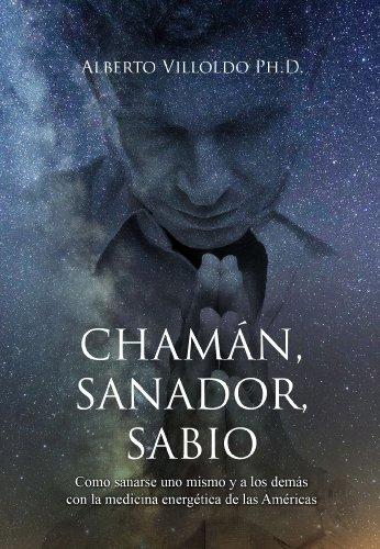 Chamán, Sanador, Sabio
