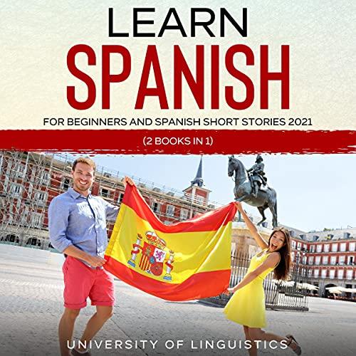 Diseño de la portada del título Learn Spanish For Beginners and Spanish Short Stories: 2 Books in 1