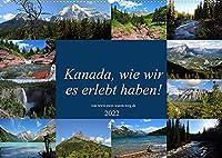 Kanada,wie wir es erlebt haben! (Wandkalender 2022 DIN A2 quer): Abenteuer Kanada (Monatskalender, 14 Seiten )
