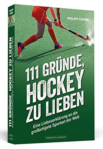 111 Gründe, Hockey zu lieben: Ei...