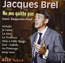 Jacques Brel: Ne Me Quitte Pas: Ne Me Quitte Pas by Jacques Brel