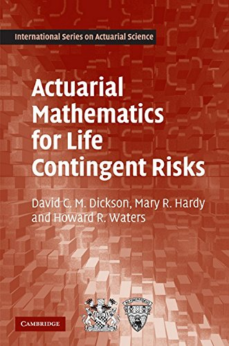 Download Actuarial Mathematics for Life Contingent Risks (International Series on Actuarial Science) 0521118255