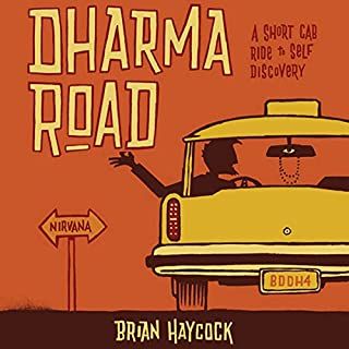 Dharma Road: A Short Cab Ride to Self Discovery audiobook cover art