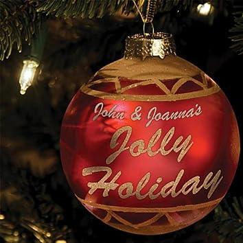 John and Joanna's Jolly Holiday