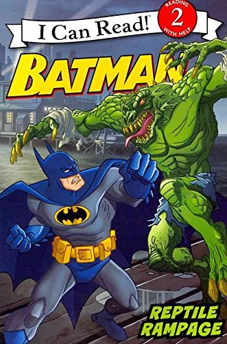 [Batman Classic: Reptile Rampage] (By: Katharine Turner) [published: April, 2012]