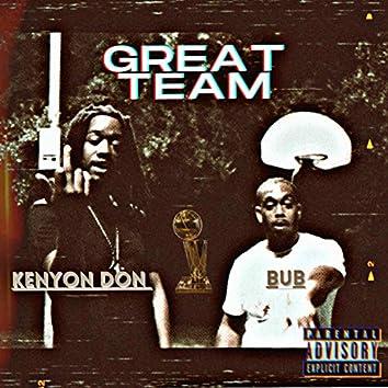 Great Team (feat. Bub)