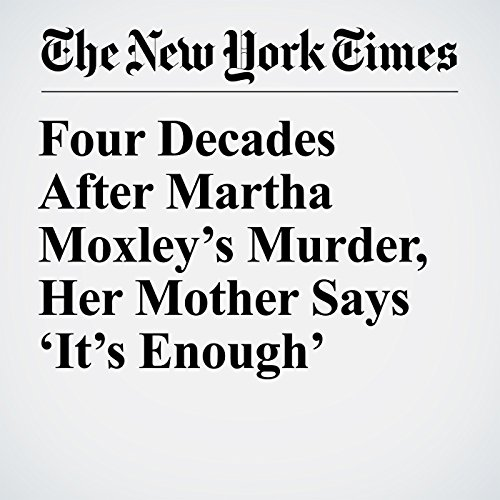 Four Decades After Martha Moxley's Murder, Her Mother Says 'It's Enough' copertina