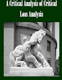 A Critical Analysis of Critical Loss Analysis