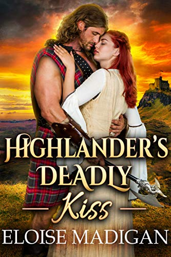 Highlander's Deadly Kiss by Eloise Madigan & Cobalt Fairy ebook deal