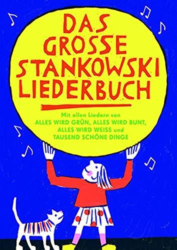 Das grosse Stankowski Liederbuch