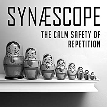The Calm Safety of Repetition