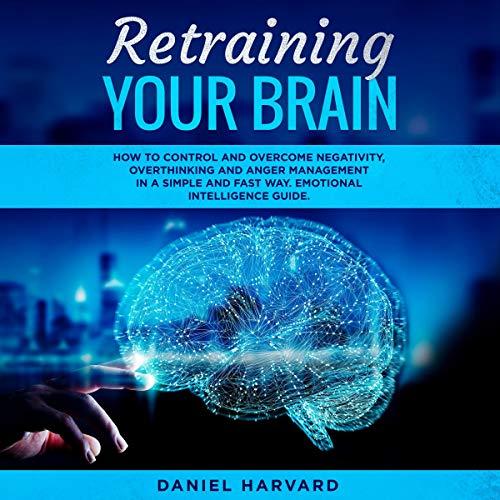 Retraining Your Brain: audiobook cover art