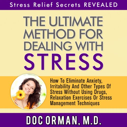The Ultimate Method for Dealing with Stress audiobook cover art