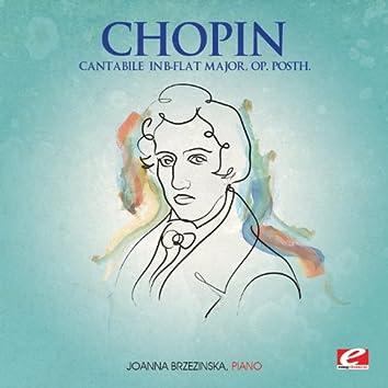 Chopin: Cantabile in B-Flat Major, Op. Posth. (Digitally Remastered)