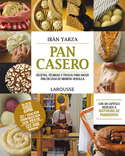 Pan casero (LAROUSSE - Libros Ilustrados/ Prácticos -...