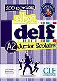 ABC DELF Junior scolaire - Niveau A2 - Livre + DVD (French Edition) - Lucile Chapiro