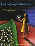 How the Stars Fell into the Sky: A Navajo Legend (Sandpiper Houghton Mifflin Books)