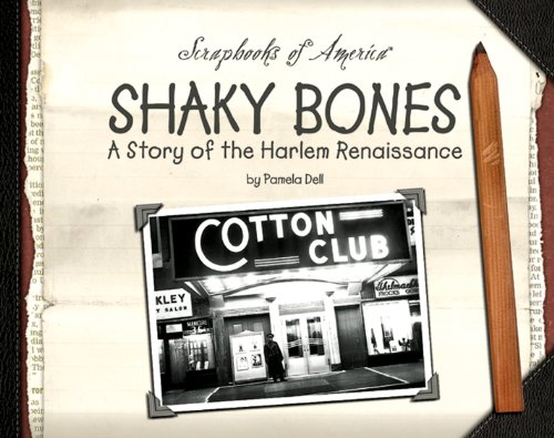Shaky Bones: A Story of the Harlem Renaissance (Scrapbooks of America Book 1171) (English Edition)
